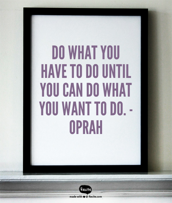 War of Work Inspiration by Oprah